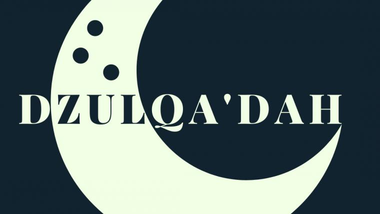 Dzulqa'dah Bulan yang  Diharamkan Berbuat Maksiat