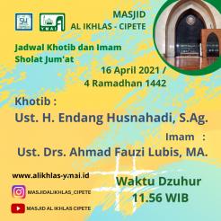 Jadwal Khotib dan Imam Sholat Jum'at , Masjid Al Ikhlas, 16 April 2021 / 4 Ramadhan 1442